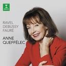Ravel Debussy Fauré/Anne Queffélec