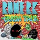 Trash Talk/Rune RK