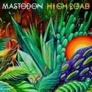 High Road/Mastodon