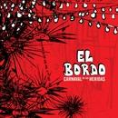 Carnaval de las Heridas/El Bordo