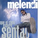 Que El Cielo Espere Sentao../Melendi