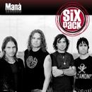 Six Pack: Maná - EP/Maná