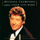 Michael Crawford Performs Andrew Lloyd Webber/Michael Crawford