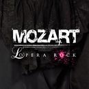 Mozart l'Opera Rock (standard)/Mozart Opera Rock
