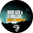 Dusk & Dawn EP/Dave Azu, JJ Mullor