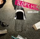 GOOD LOSER/GLORY HILL