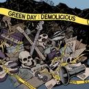 Demolicious/Green Day