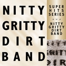 Super Hits/Nitty Gritty Dirt Band