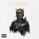 Rebirth/Deniro Farrar