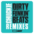 Dirty Funkin Beats Remixes/Chuckie