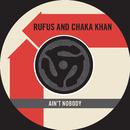 Ain't Nobody / Sweet Thing (Live) [45 Version]/Chaka Khan