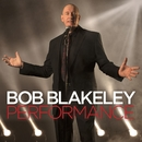 Performance/Bob Blakeley