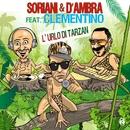 L'urlo di Tarzan (feat. Clementino)/Soriani & D'Ambra