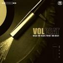 Rock The Rebel / Metal The Devil/Volbeat