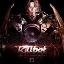 Sound Surgery EP/Killbot