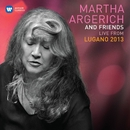Martha Argerich & Friends Live at the Lugano Festival 2013/Martha Argerich