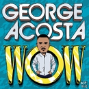 WOW EP/George Acosta