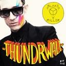 Thundrwall/Blake Miller
