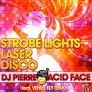 Strobe Lights, Laser, Disco/DJ Pierre