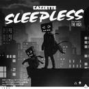 Sleepless [feat. The High]/Cazzette