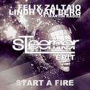 Start A Fire (feat. Martin Radoz)/Felix Zaltaio & Lindh Van Berg