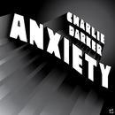 Anxiety/Charlie Darker