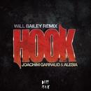 Hook [Will Bailey Remix]/Joachim Garraud