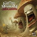 Army Of Mushrooms/Infected Mushroom