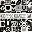Dum Dee Dum/Keys N Krates