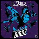 Birdz/IllSkillz