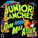 Dim Mak Attack EP/Junior Sanchez