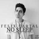 No Sleep [feat. Natalie Angiuli]/Felix Cartal