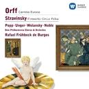 Orff: Carmina Burana/Stravinsky: Fireworks & Circus Polka/Rafael Frühbeck de Burgos