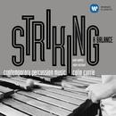 Striking a Balance/Colin Currie/Sam Walton/Robin Michael