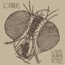 We Never Close Our Eyes [Remixes]/Scanners