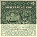Money Shot [with Jimmy Urine] [of Mindless Self Indulgence]/Mustard Pimp