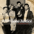 This Is Lone Justice: The Vaught Tapes, 1983/Lone Justice