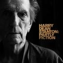Harry Dean Stanton: Partly Fiction/Harry Dean Stanton