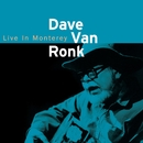 Live In Monterey/Dave Van Ronk