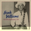 The Garden Spot Programs, 1950/Hank Williams