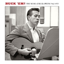 Buck 'Em: The Music Of Buck Owens (1955-1967)/Buck Owens