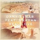 Real Love (feat. Drayan)/Dany Aznar