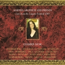 Live from the Lugano Festival 2005/Martha Argerich