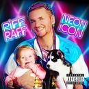 Neon Icon/RiFF RAFF