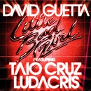 Little Bad Girl (feat. Taio Cruz & Ludacris)/David Guetta