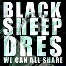 We Can All Share/Black Sheep Dres