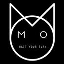 Wait Your Turn/M.O