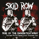Chapter Two - Rise of the Damnation Army/Skid Row