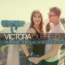 More Than Friends/Victoria Duffield