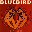 Hot Blood/Bluebird